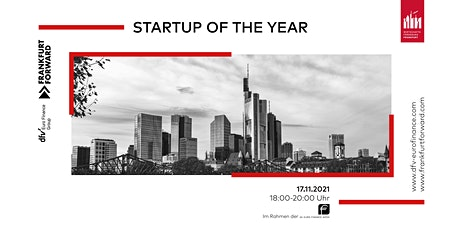 Startup of the Year - EURO FINANCE Tech Day 2021 - 17. November 2021 Tickets