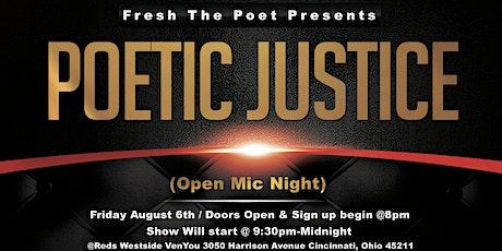 Poetic Justice (Open Mic) Poetry / Spokenword Night tickets