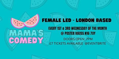 Mama's Comedy: Female led night at Stoke Newington tickets