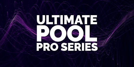 2021 Ultimate Pool Professional Series Event 4 tickets
