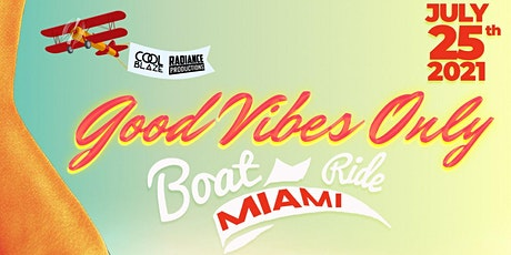 Good Vibes Only Boat Ride Miami tickets