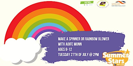 Make a Spinner or Rainbow Blower with Aoife Munn tickets