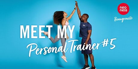 MEET MY PERSONAL TRAINER tickets