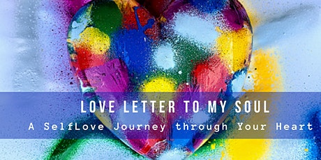Love Letter to My Soul - Workshop tickets