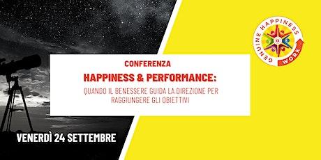 HAPPINESS & PERFORMANCE biglietti