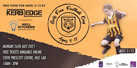 Hull City Ladies / Girls  Free Football Day  / Week 1 / Monday 26th July tickets