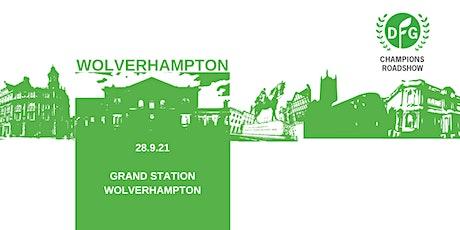DFG Champions Roadshow 2021: Wolverhampton tickets