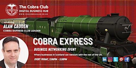 Cobra Express - Online Business Networking Event, Glasgow, Scotland tickets