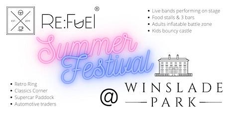 Re:Fuel Summer Festival @ Winslade Park tickets