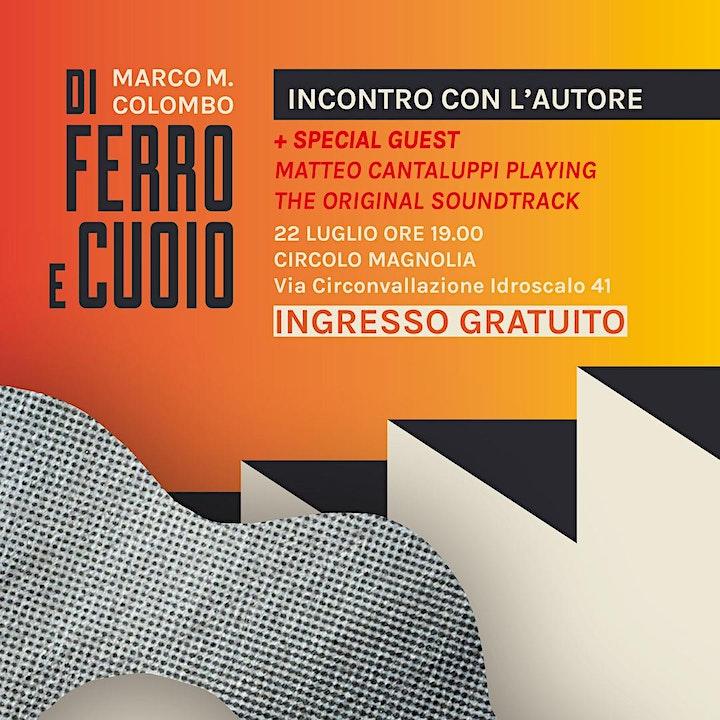 Immagine Di Ferro e Cuoio - incontro con Marco M. Colombo + Matteo Cantaluppi