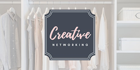 Creative Networking - Closet Makeover tickets