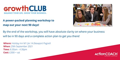 GrowthCLUB - 90 day Business Planning workshop tickets