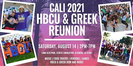 CALI HBCU & GREEK REUNION WEEKEND 2021 REGISTRATION tickets