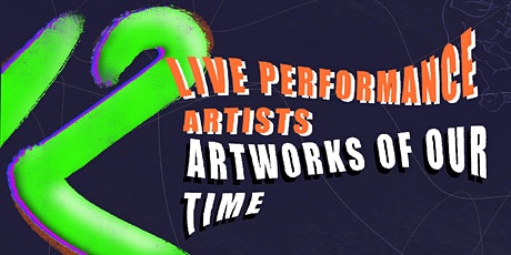 Twelve Live Performance Artists,  Twelve Artworks of Our Time tickets