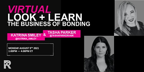 REDKEN CANADA - THE BUSINESS OF BONDING: KATRINA SMILEY & TASHA PARKER tickets