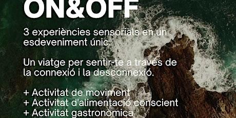 ON&OFF - Experiència al Castell de Sant Esteve entradas