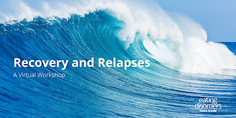 Recovery and Relapses: A Virtual Workshop tickets