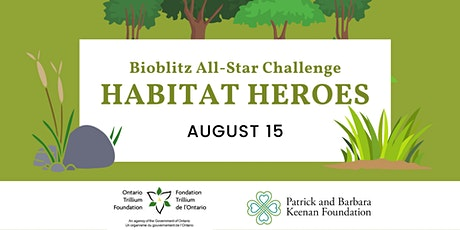 Bioblitz All-Star Challenge: Habitat Heroes tickets