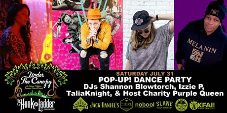 Pop Up! Dance Party with DJs: Shannon Blowtorch, Izzie P, TaliaKnight tickets