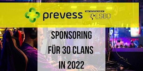 Prevess - Netzwerkpartner im ESBD - Sponsoring für mind. 30 Clans in 2022 Tickets