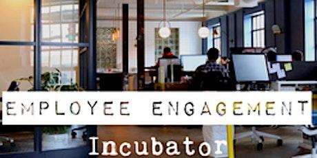 Employee Engagement Incubator billets