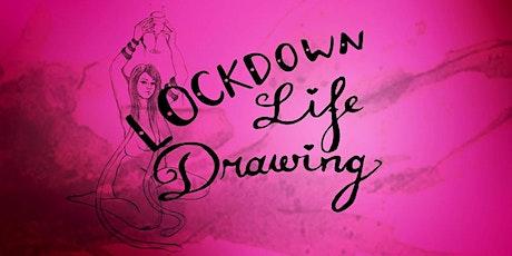 Lockdown Life Drawing - July tickets
