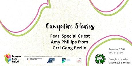Campfire Stories feat. Amy from Grrl Gang Berlin | Emergent Berlin Festival Tickets