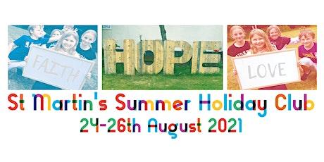 St Martin's Summer Holiday Club – Faith Hope Love tickets