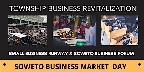 Soweto Business Market Day tickets