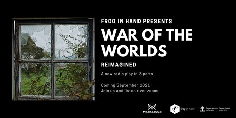 Frog in Hand Listening Party: War of the Worlds Reimagined (A Radio Drama) tickets