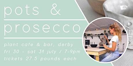 Pots + Prosecco // PLANT Derby tickets