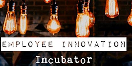 Employee Innovation Incubator tickets