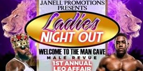 Ladies Night Out: Man Cave Male Review, Leo Affair tickets