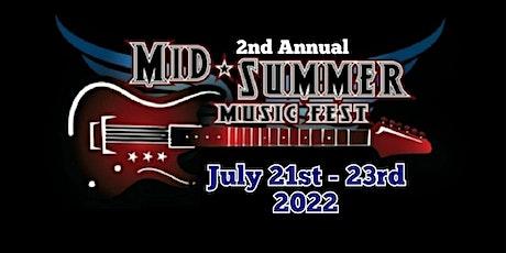 Mid Summer Music Fest 2022 tickets