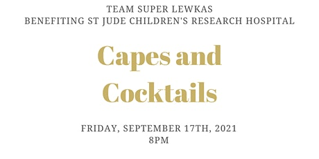 Capes and Cocktails Benefiting St Jude Children's Research Hospital tickets