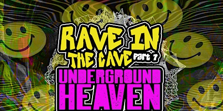Rave in the Cave 7 / Underground Heaven / Sat 27th Nov / 8-3am / Cornwall tickets