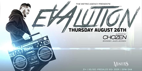The Metric Agency Presents Evalution with Chozen, Zewmob & Jalen Jackson tickets