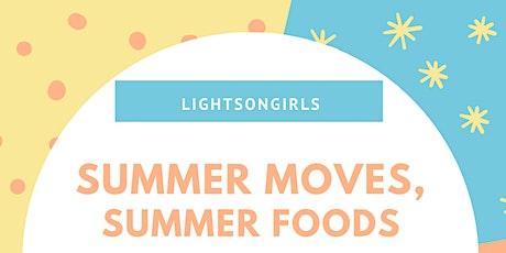 Summer Food, Summer Moves tickets