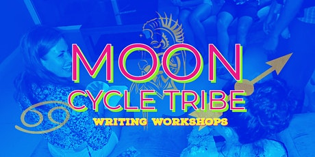 Moon Cycle Tribe: Bi-Weekly Writing Workshop tickets