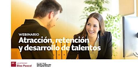 Webinario> Atracción, retención y desarrollo de talentos entradas