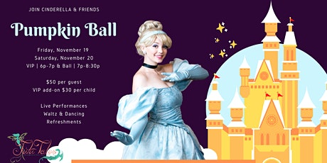 Cinderella's Pumpkin Ball by Tutu Tales Party Productions tickets