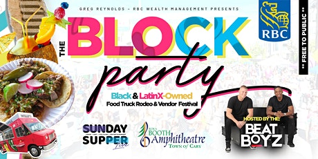 The BLOCK Party Food Truck Festival| Sunday Supper tickets