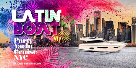 #1 LATIN BOAT PARTY YACHT  CRUISE NEW YORK CITY TOUR INFINITY YACHT tickets