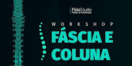 Workshop on line  - Fáscia e Coluna na Prática - 31/ julho/2021 ingressos