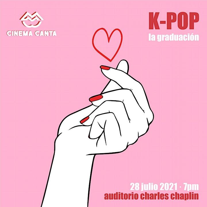 Imagen de Cinema Canta Presenta: K-pop la graduación
