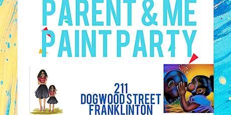 Parent & Me Paint Party tickets