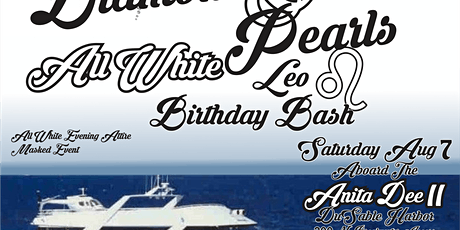 All INCLUSIVE, All WHITE EVENING EVENT! ABOARD The Anita Dee II Yacht tickets