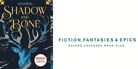 Fiction, Fantasies, & Epics Book Club | Shadow and Bone tickets