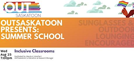 Inclusive Classrooms bilhetes