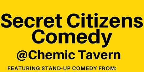 Secret Citizens at the Chemic Tavern tickets